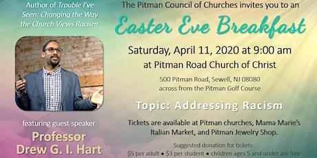 Easter Eve Breakfast tickets