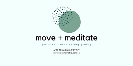 Move and Meditate tickets
