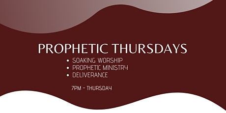 Throne Room Prophetic  Worship, Prophetic Ministry &  Deliverance Thursdays tickets
