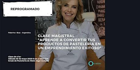 """Clase Magistral """"Como convertir tus productos de pastelería en un emprendimiento exitoso"""" entradas"""