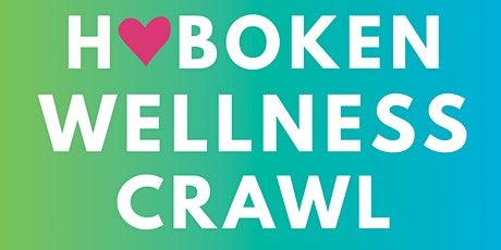 Hoboken Wellness Crawl 2020 tickets