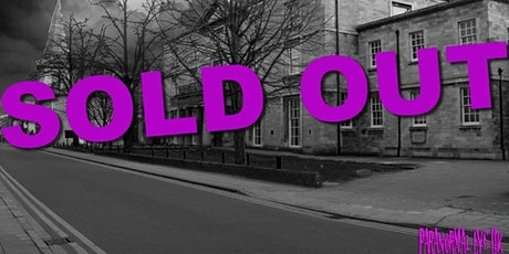 SOLD OUT Peterborough Museum Ghost Hunt Cambridgeshire Paranormal Eye UK tickets