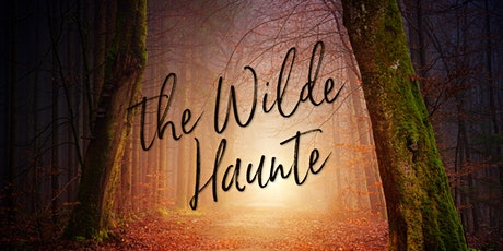 The Wilde Haunte tickets