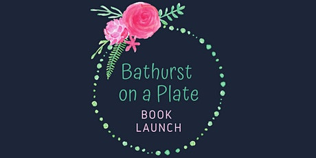 Bathurst on a Plate - Book Launch tickets
