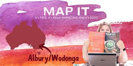 MAP IT - Free Marketing Training for Small Business Owners (ALBURY/WODONGA) tickets