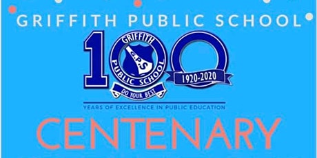 Griffith Public School Celebrates 100 Years of Excellence in Education  tickets