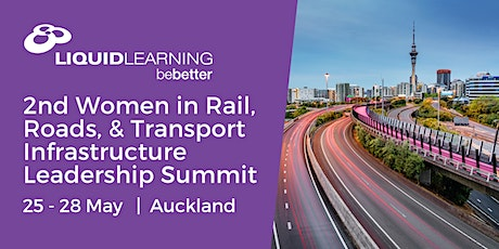 2nd Women in Rail, Roads, & Transport Infrastructure Leadership Summit tickets