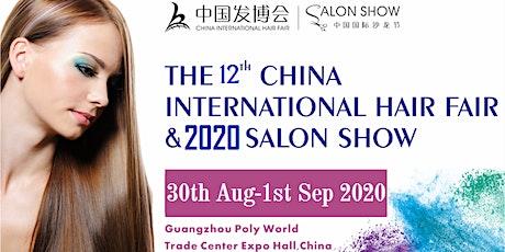2020 The 12th China International Hair Fair and Salon Show tickets