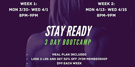 STAY READY 3-Day Bootcamp (Week 2) tickets