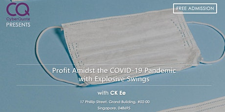 Profit Amidst the COVID-19 Pandemic with Explosive Swings tickets