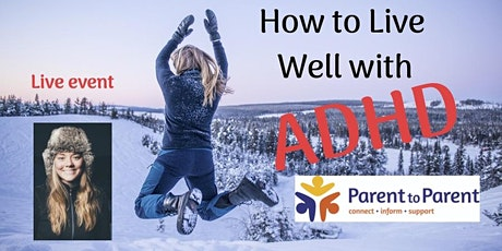 How to Live Well with ADHD - Hastings, Hawkes Bay tickets