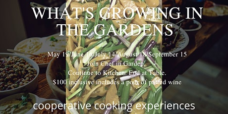 Cooperative Cooking Experience:  What's Growing in the Gardens? tickets