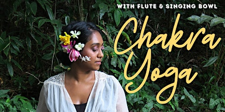 Chakra Yoga with Flute + Singing Bowl tickets