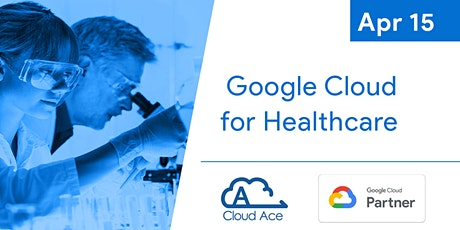 Google Cloud for Healthcare tickets