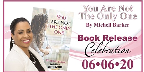 You Are Not the Only One by Michell Barker - Book Release Celebration tickets