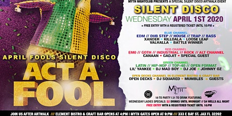 SILENT DISCO (April Fools Edition) Artwalk After Dark at Myth Nightclub | 04.01.20 tickets