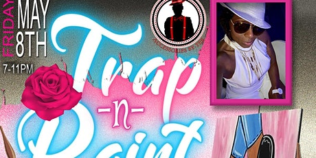 Trap and Paint Mother's Day Edition with a Twist tickets