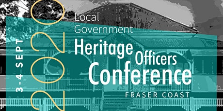 Queensland Local Government Heritage Officers Conference 2020 tickets