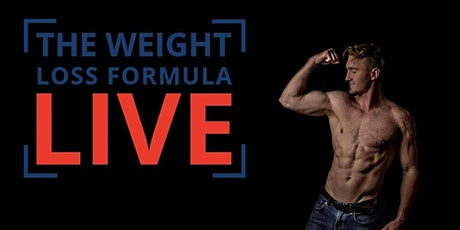 The Weight Loss Formula Live tickets