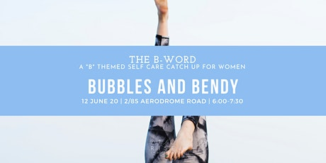 THE B-WORD: Bubbles and Bendy tickets