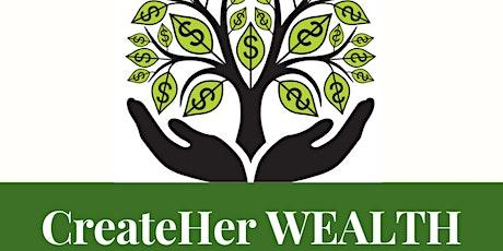 CreateHer: WEALTH tickets