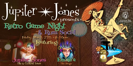 Retro Game Night at Tiki Underground - Presented by Jupiter Jones & Don Q tickets