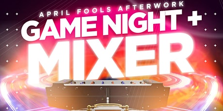 Weds. 04/01: April Fools Afterwork & Game Night Mixer at TaJ NYC. RSVP NOW! tickets