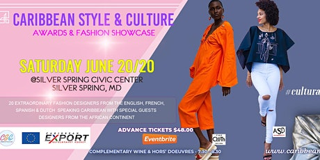 CARIBBEAN STYLE & CULTURE AWARDS & FASHION SHOWCASE tickets