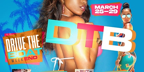 D.T.B Spring Break Weekend  tickets