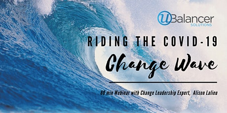 Leading through the COVID-19 Change Wave tickets