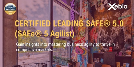 Leading SAFe 5.0 with SAFe Agilist (SA) Certification tickets