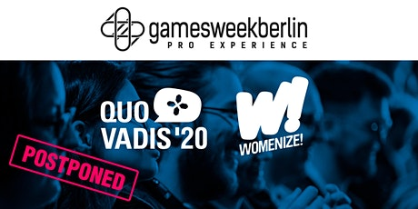 gamesweekberlin  PRO X (QUO VADIS  & Womenize!) tickets