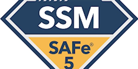Online SAFe® Scrum Master Certification(SSM), San Francisco, CA   tickets