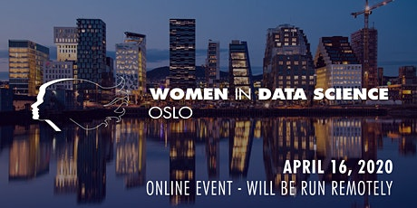 Women in Data Science - Oslo (REMOTE Conference) tickets