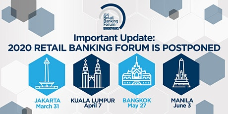 2020 Asian Banking & Finance Retail Banking Forum - Manila Leg tickets
