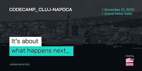Codecamp Cluj-Napoca, 21 November 2020 - Postponed Until Further Notice tickets