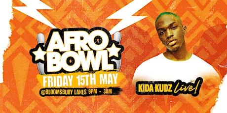 Kida Kudz live @ Afrobowl tickets