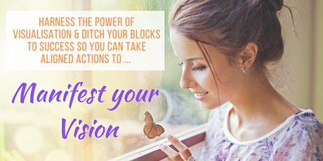 Manifest your Vision Workshop tickets