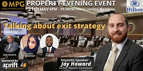 The 21st May Midas Property Evening Events with Jay Howard tickets