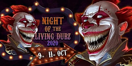 Night Of The Living Dubz 2020 tickets