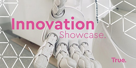 True. Innovation Showcase 2020 tickets