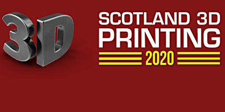 3D Printing Scotland  2020 tickets