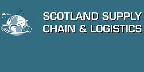 The Scotland Supply Chain & Logistics Conference tickets