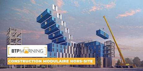 BTP Morning #57 | Construction modulaire hors-site - Marseille billets