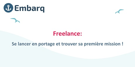 Freelance: Se lancer en portage et trouver sa première mission ! tickets
