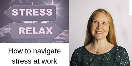 How to Navigate Stress at Work  tickets