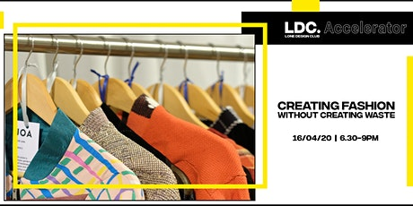 LDC Accelerator: Creating Fashion Without Creating Waste tickets