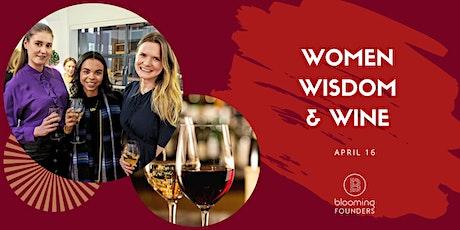 Women, Wisdom & Wine - An Online Networking & Mastermind Evening tickets