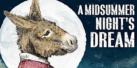 Midsummer Night's Dream Outdoor Theatre Event tickets