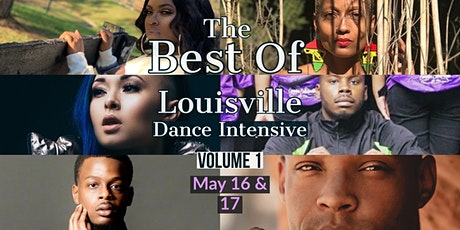 THE BEST OF LOUISVILLE DANCE INTENSIVE -Volume 1 tickets